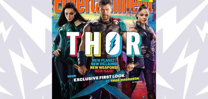 Thor Ragnarok: novo cabelo, novos planetas e nova vilã!